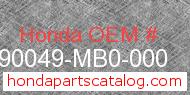 Honda 90049-MB0-000 genuine part number image