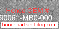 Honda 90061-MB0-000 genuine part number image