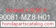 Honda 90081-MZ8-H01 genuine part number image