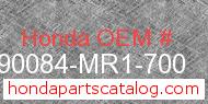 Honda 90084-MR1-700 genuine part number image