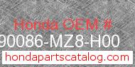 Honda 90086-MZ8-H00 genuine part number image