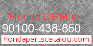 Honda 90100-438-850 genuine part number image