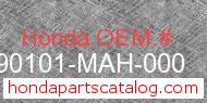 Honda 90101-MAH-000 genuine part number image