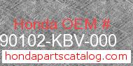 Honda 90102-KBV-000 genuine part number image