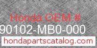 Honda 90102-MB0-000 genuine part number image