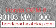Honda 90103-MAH-000 genuine part number image