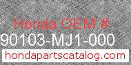 Honda 90103-MJ1-000 genuine part number image