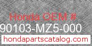 Honda 90103-MZ5-000 genuine part number image