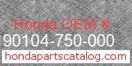Honda 90104-750-000 genuine part number image