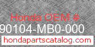 Honda 90104-MB0-000 genuine part number image