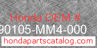 Honda 90105-MM4-000 genuine part number image