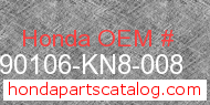 Honda 90106-KN8-008 genuine part number image