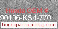 Honda 90106-KS4-770 genuine part number image