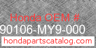 Honda 90106-MY9-000 genuine part number image