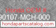 Honda 90107-MCH-000 genuine part number image