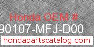 Honda 90107-MFJ-D00 genuine part number image