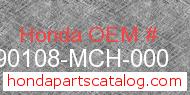 Honda 90108-MCH-000 genuine part number image