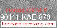 Honda 90111-KAE-870 genuine part number image