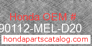 Honda 90112-MEL-D20 genuine part number image