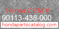Honda 90113-438-000 genuine part number image
