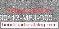 Honda 90113-MFJ-D00 genuine part number image