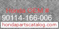 Honda 90114-166-006 genuine part number image