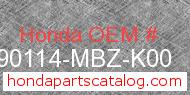 Honda 90114-MBZ-K00 genuine part number image
