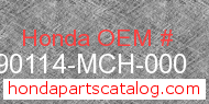 Honda 90114-MCH-000 genuine part number image