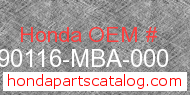 Honda 90116-MBA-000 genuine part number image