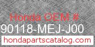 Honda 90118-MEJ-J00 genuine part number image