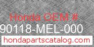 Honda 90118-MEL-000 genuine part number image