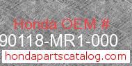 Honda 90118-MR1-000 genuine part number image