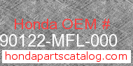 Honda 90122-MFL-000 genuine part number image
