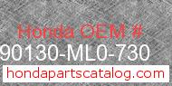 Honda 90130-ML0-730 genuine part number image