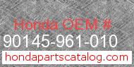 Honda 90145-961-010 genuine part number image