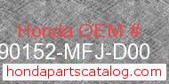 Honda 90152-MFJ-D00 genuine part number image