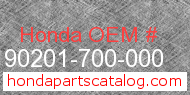 Honda 90201-700-000 genuine part number image