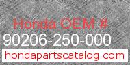 Honda 90206-250-000 genuine part number image
