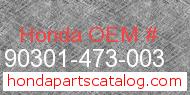 Honda 90301-473-003 genuine part number image
