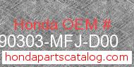 Honda 90303-MFJ-D00 genuine part number image