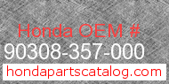 Honda 90308-357-000 genuine part number image