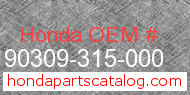 Honda 90309-315-000 genuine part number image