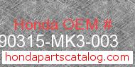 Honda 90315-MK3-003 genuine part number image