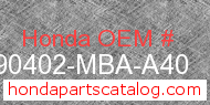 Honda 90402-MBA-A40 genuine part number image