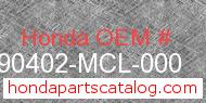 Honda 90402-MCL-000 genuine part number image