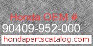 Honda 90409-952-000 genuine part number image