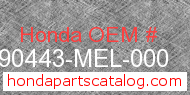 Honda 90443-MEL-000 genuine part number image