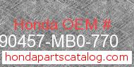 Honda 90457-MB0-770 genuine part number image