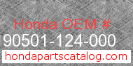 Honda 90501-124-000 genuine part number image