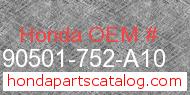 Honda 90501-752-A10 genuine part number image